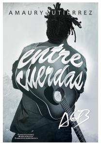amaury gutierrez entre cuerdas miami cuba cubano cantautor guitarra integrate news poster